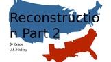 Reconstruction after the Civil War Part 2