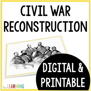 Reconstruction after the Civil War {with Scaffolded Notes}