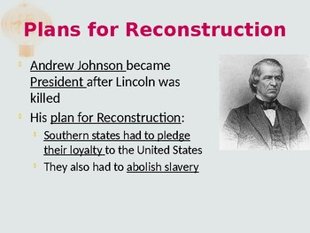 The Civil War and Reconstruction - Reconstruction and After PowerPoint