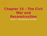 The Civil War and Reconstruction - Reconstruction and Afte