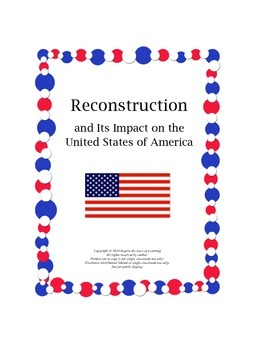 Reconstruction and Its Impact on the United States