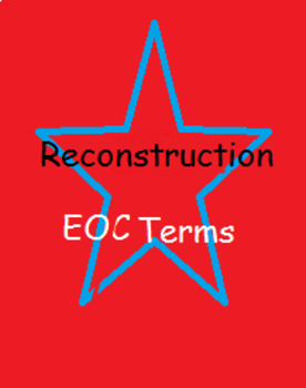 Reconstruction and its Effects EOC Term Review
