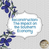 Reconstruction and the Impact on the Southern Economy