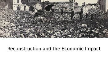 Reconstruction and the Impact on the Southern Economy PowerPoint