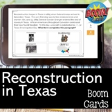 Reconstruction in Texas BOOM CARDS for Distance Learning