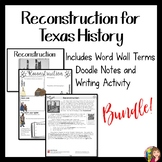 Reconstruction in Texas Activity Bundle with ELL Modifications for 7th Grade