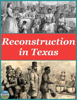 Reconstruction in Texas Reference Sheet and Review