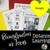 Reconstruction in Texas for Distance Learning and Google Drive