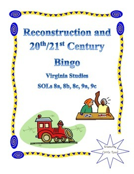 Reconstruction/Modern Day Bingo: Virginia Studies SOLs 8a-8c, 9a, 9c
