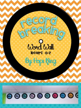 Record Breaking Word Wall Letters