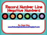 Record Number Line {Negative Numbers}