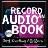 Record an Audiobook Oral Reading Assessment