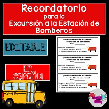Recordatorio de Excursion/ Fire station Field Trip Reminder