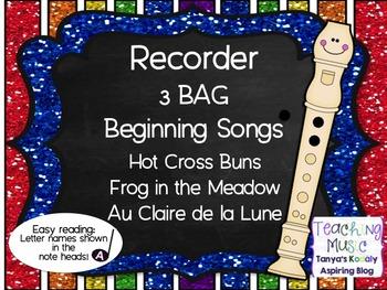 Recorder: 3 BAG Beginning Songs