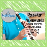 Recorder Assesments- BAG, EGA, C'AD, and more!