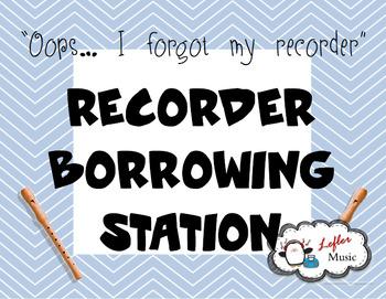 Recorder Borrowing Station