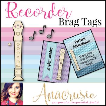 Recorder Brag Tags
