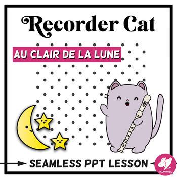 Au Clair de la Lune Recorder Music PowerPoint