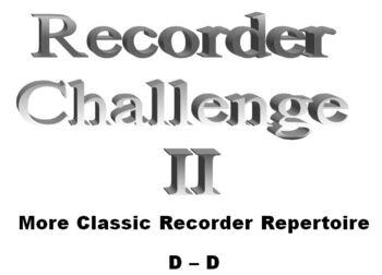 Recorder Challenge II