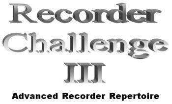 Recorder Challenge III
