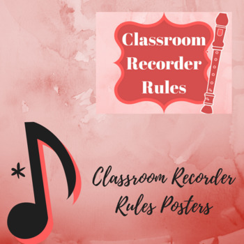 Recorder Classroom Rules Posters