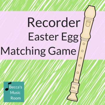 Recorder Easter Egg Matching Game for Spring Music Centers
