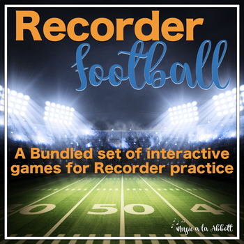 Recorder Football, 5 Games for Teaching Recorder {BUNDLED SET}
