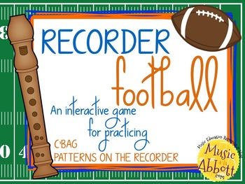 Recorder Football, a Game to Practice C'BAG patterns and songs