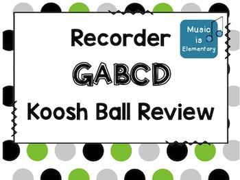 Recorder GABCD Koosh Ball Review SMART Software