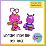 Recorder Game - Reading BAGED on the Staff - Monster Under