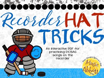 Recorder Hat Trick: an interactive game for Recorder Practice D'C'BAG