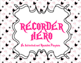 Recorder Hero: An Individualized Recorder Program