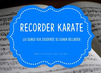 Recorder Karate - 10 Songs for Recorder