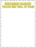 Recorder Karate Belt Posters: Wall of Fame! Ink Savers