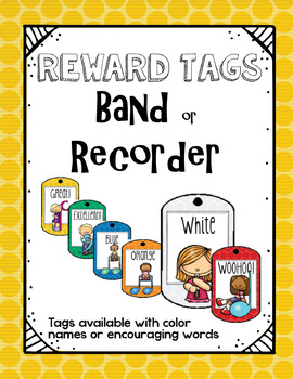 Music Brag Tags for Recorder or Band! (Color or Encouragement Tag lines)