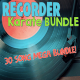 Recorder Karate Bundle - 30 Songs for Recorder!