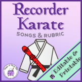 Recorder Karate Program (Songs & Performance Rubric Included!)