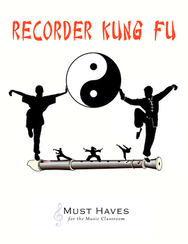Recorder Kung Fu- Level 3