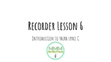 Recorder Lesson 6- Introduction to third space C