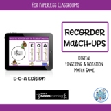 Recorder Match-Ups EGA Edition BOOM Cards for Paperless Cl