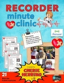 Recorder Minute Clinic