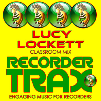 Recorder Music - Lucy Locket - Classroom Mix