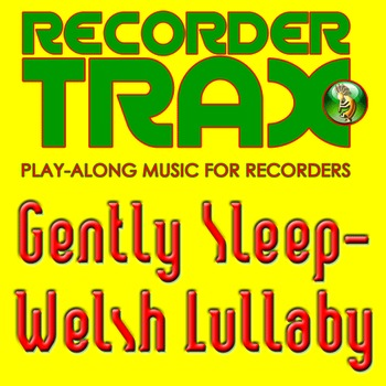 Recorder Song with Play Along Music - Gently Sleep - Welsh
