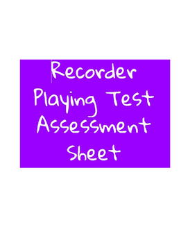 Recorder Playing Test Assessment Sheet