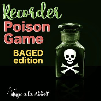 Recorder Poison Games {BAGED}
