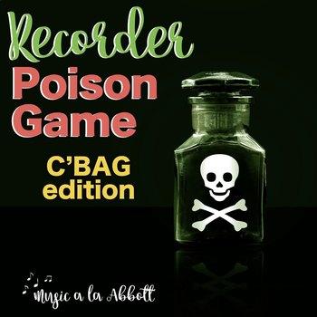 Recorder Poison Games {C'BAG}