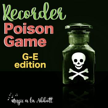 Recorder Poison Games {G-E}