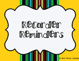Recorder Reminder Posters
