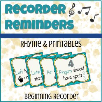 Recorder Reminders! Rhyme & Printables for Beginning Recorder