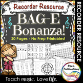 Recorder Resource: BAG-E Bonanza - 20 Page No-Prep Recorder worksheets!